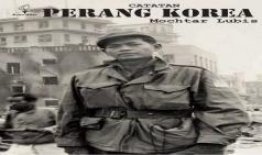 [신성철] 한국전쟁을 새로운 시각에서 본 인니 종군기자 목타르 루비스
